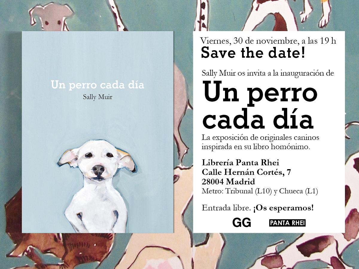 30/11 > Sally Muir inaugura la exposición 'Un perro cada día'