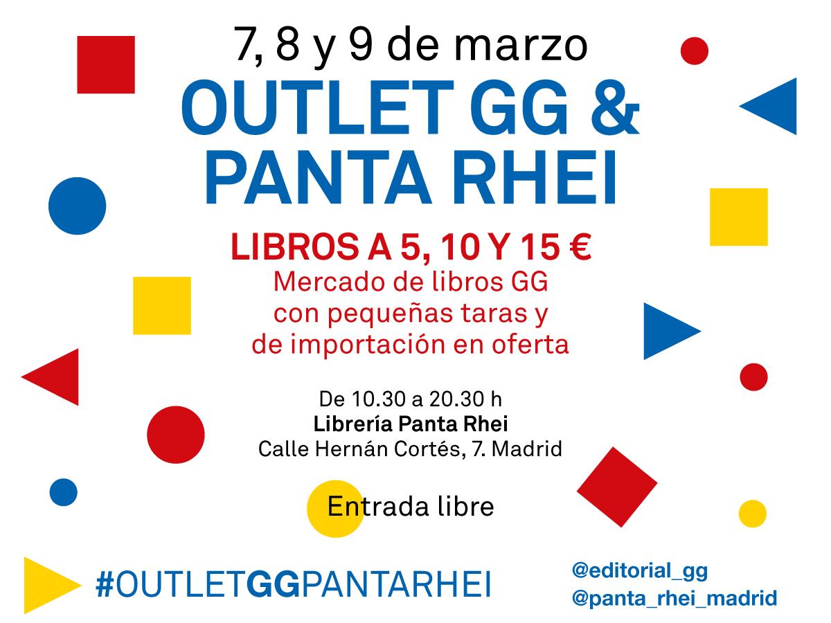 OUTLET GG & PANTA RHEI el 7, 8 y 9 de marzo