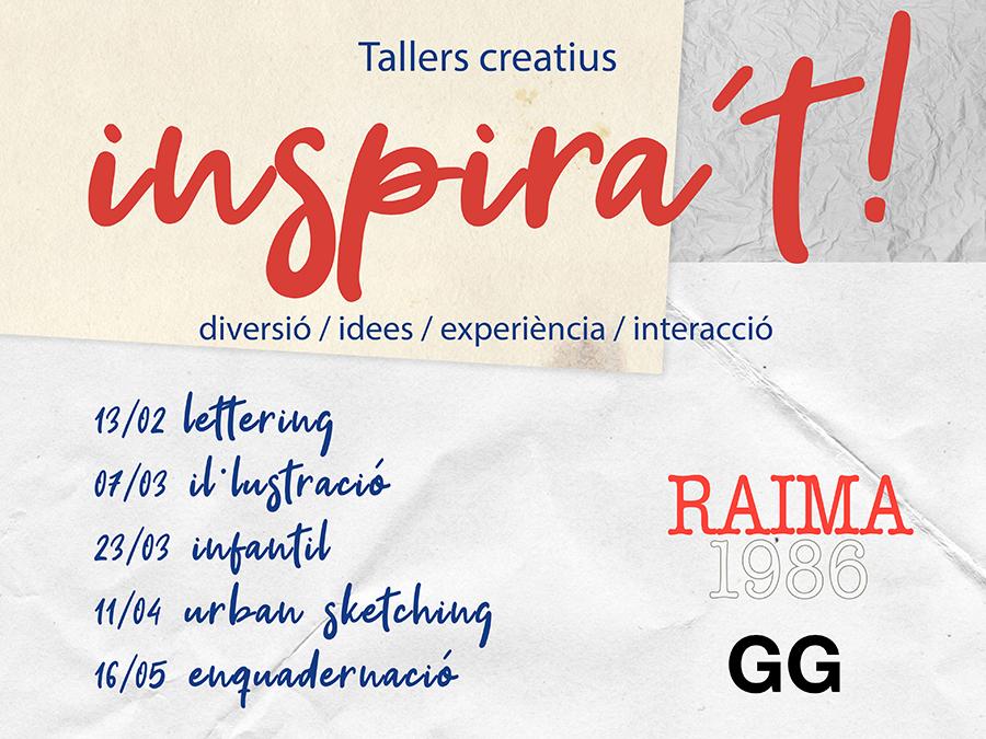 Inspírate! Ciclo de talleres creativos RAIMA+GG
