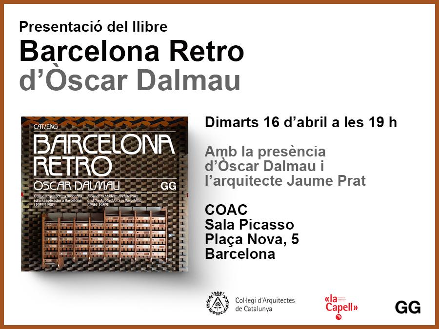 Òscar Dalmau presenta Barcelona Retro