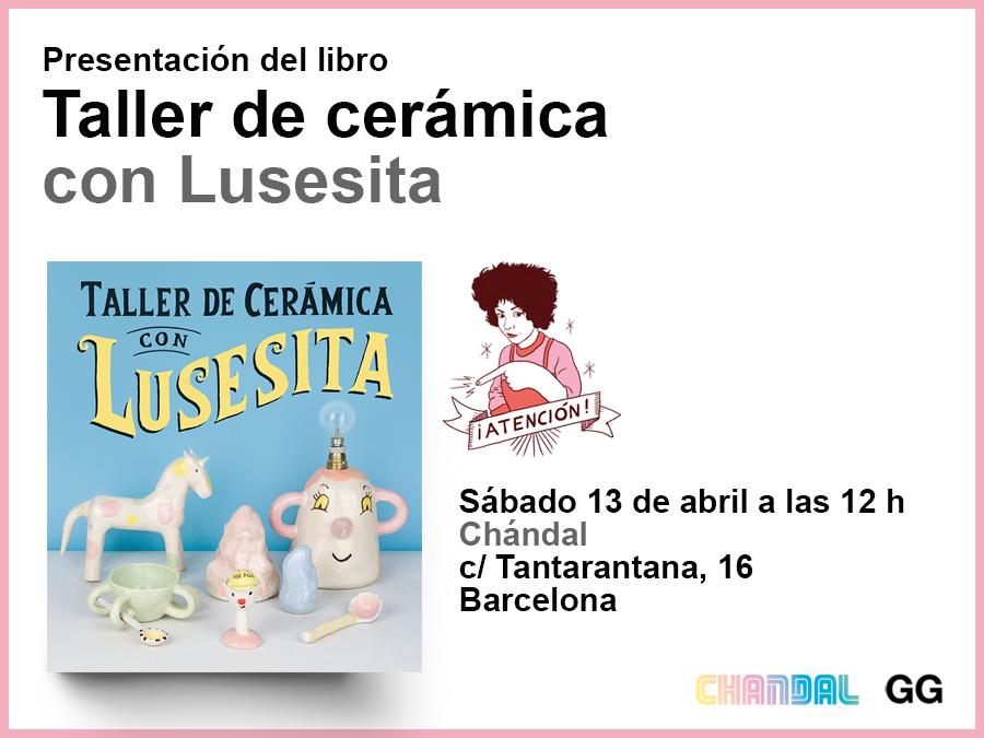 13/04 Presentación de 'Taller de cerámica con Lusesita'