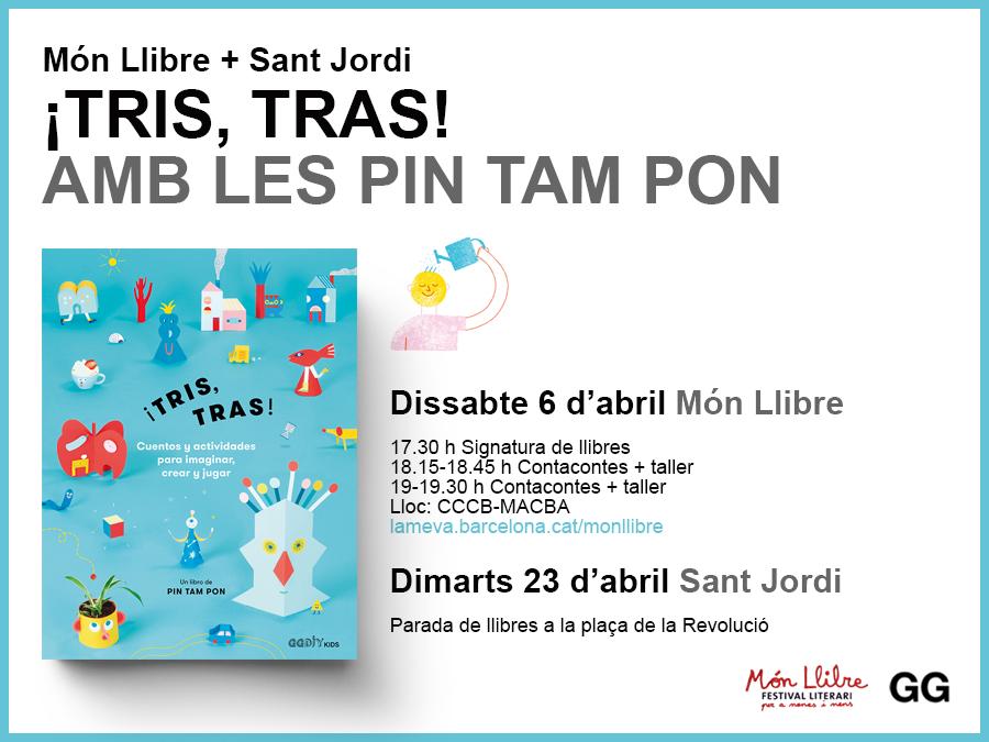 06/04 Las Pin Tam Pon en Món Llibre y Sant Jordi 2019