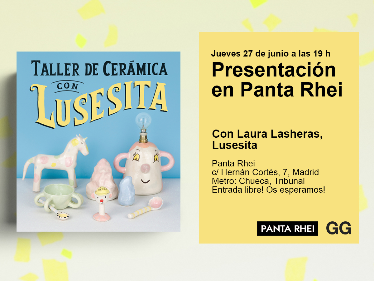 27/06 Presentación de 'Taller de cerámica con Lusesita' en Panta Rhei