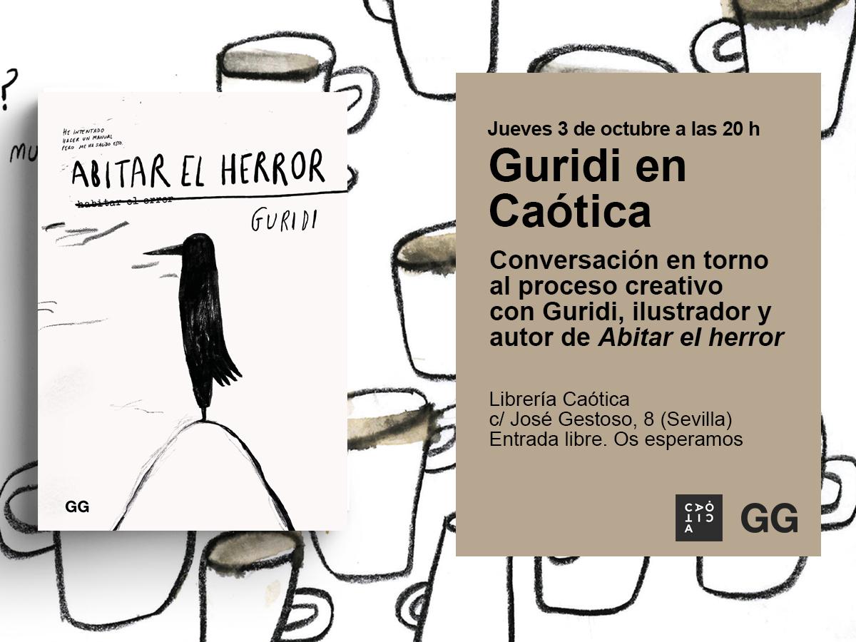 3/10 Guridi presenta 'Abitar el herror' en Caótica de Sevilla