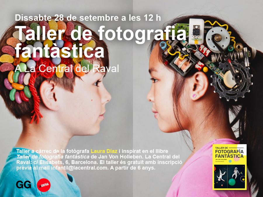 28/09 Taller de fotografía fantástica en La Central del Raval