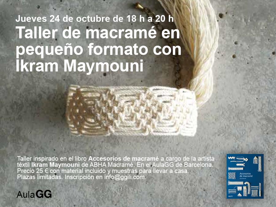 24/10 Taller de macramé en pequeño formato con Ikram Maymouni en el Aula GG