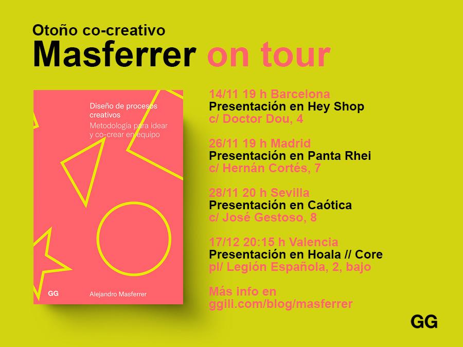¡Masferrer on tour! Valencia, Sevilla, Madrid y Barcelona