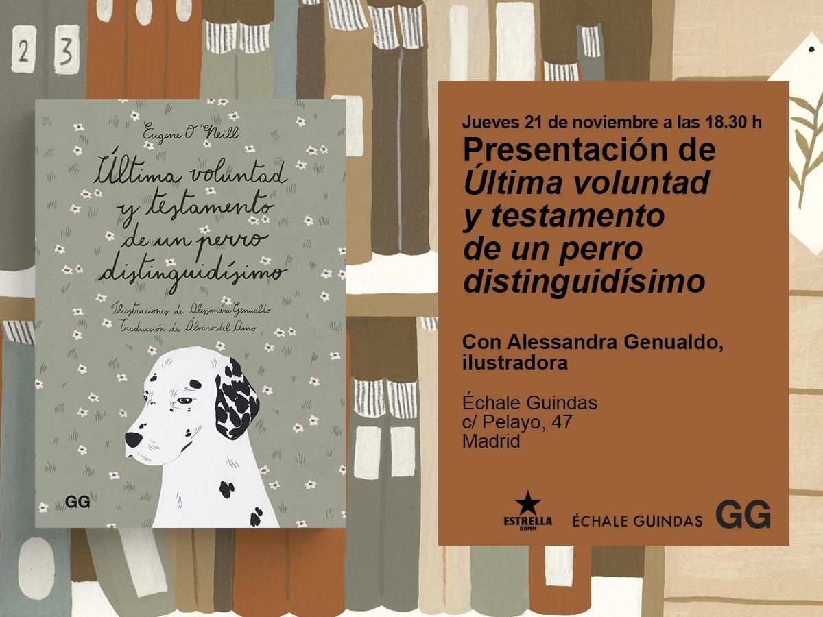 21/11 Presentación de 'Última voluntad y testamento de un perro distinguidísimo' en la galería Échale Guindas