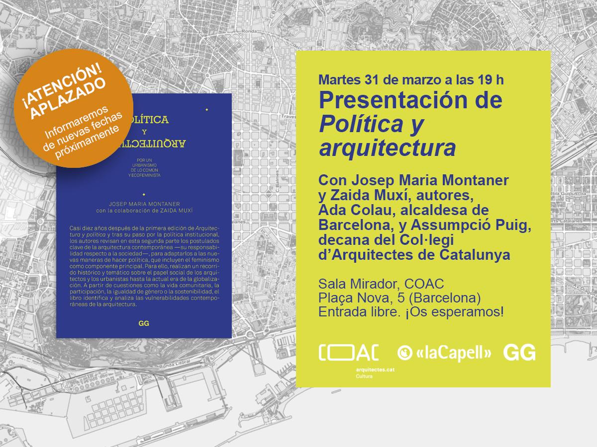 *APLAZADO* 31/03 Josep Maria Montaner y Zaida Muxí presentan 'Política y arquitectura'